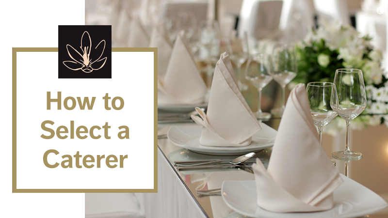 How to Select a Caterer